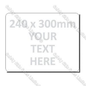 CYO|240 x 300mm Custom Made Sign