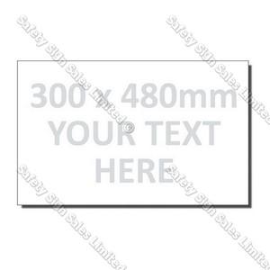 CYO|300 x 480mm Custom Made Sign