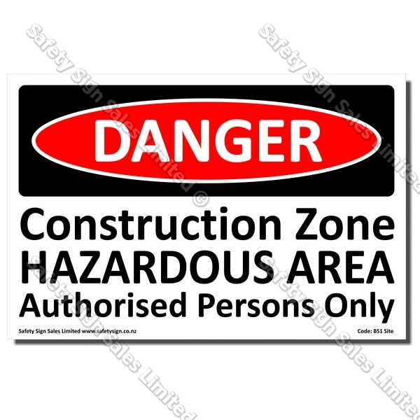 BS1 Site - Danger Construction Zone Sign