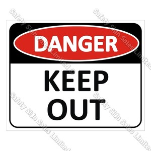 CYO|DA2 Keep Out Sign