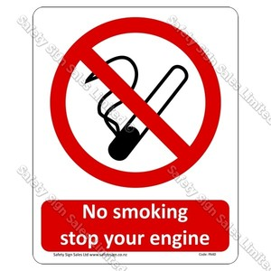 PA40 - No Smoking Please Stop Your Engine Sign