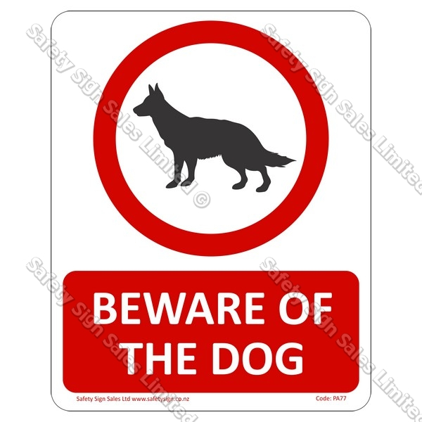 PA77 - Beware of The Dog Sign