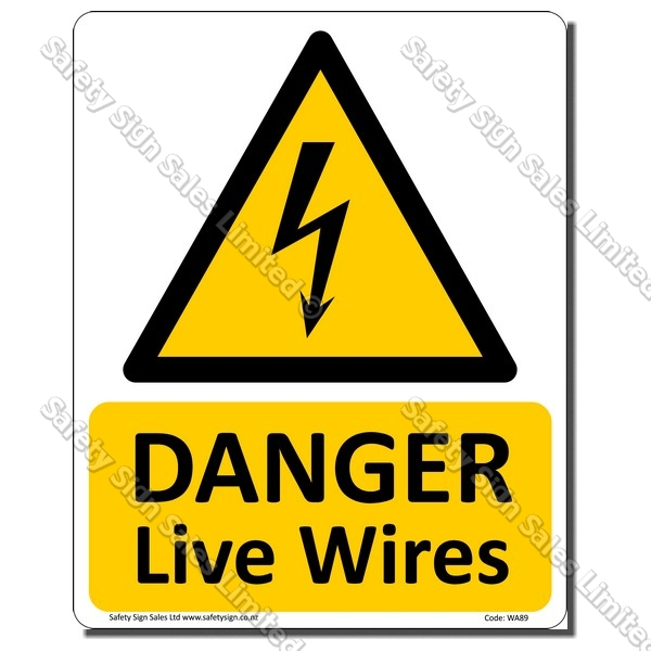 WA89 - Danger Live Wires Sign