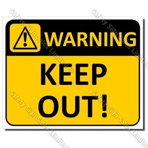 CYO|WA05 Keep Out Sign