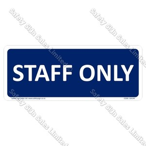 GA144 - Staff Only Sign
