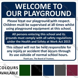 A01A - PLAYGROUND SIGN 1 480 X 600mm - WELCOME TO OUR PLAYGROUND