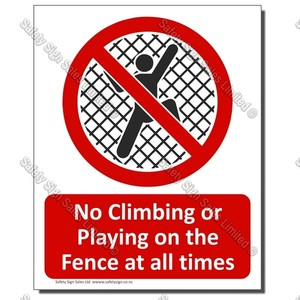 CYO-PA24 No Climbing The Fence 1