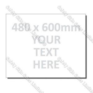 CYO 480 x 600mm Custom Made Sign
