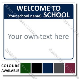CYO|A06 - Welcome To Our School Sign