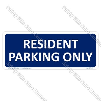 GA114 - Resident Parking Only Sign