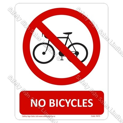 PA73 - No Bicycles Sign