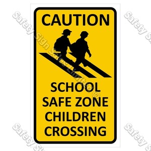 CYO|CS09 School Safe Zone Sign