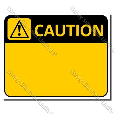 CYO|CA Custom Made Caution Sign