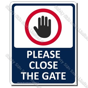 CYO|CS33 - Please Close the Gate Sign