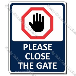 CYO|CS34 - Please Close the Gate Sign