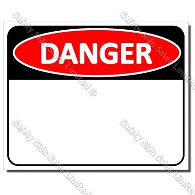 CYO|DA - Danger Custom Made Sign