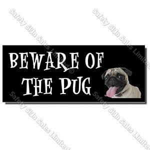 CYO|DS04 - Beware of the Pug Sign