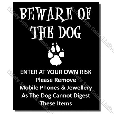 CYO|DS10 – Beware of the Dog Sign