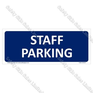 GA116 - Staff Parking Sign