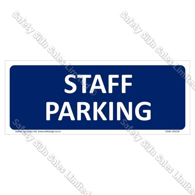 GA116 - Staff Parking Sign