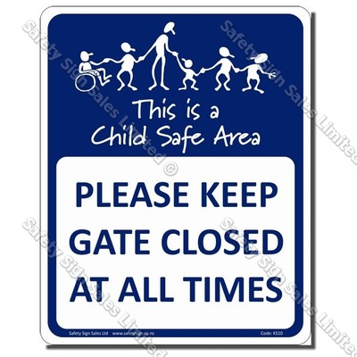 KS10 - Please Keep Gate Closed at all Times
