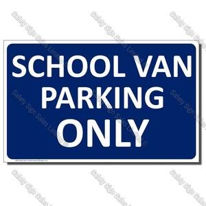 CYO|A29 - School Van Parking Only