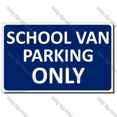 CYO|CS29 - School Van Parking Only