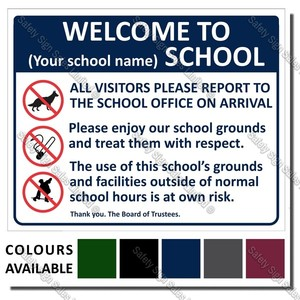 A10 - SCHOOL SIGN 480 x 600mm - WELCOME TO OUR SCHOOL