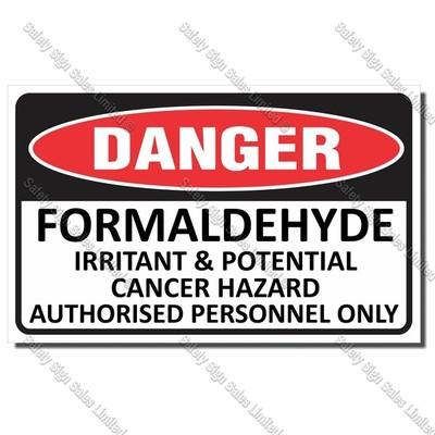 CYO|DA27 - Formaldehyde Danger Sign