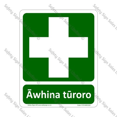 CYO|MSC32A - Āwhina tūroro Sign | First Aid