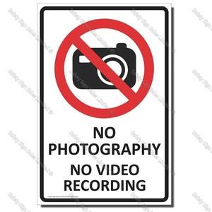 CYO-PA33 No Photograhy No Video Recording 300 x 450mm