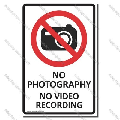 CYO|PA33 - No Photography No Video Sign