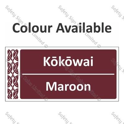 Te Reo Maori Signs - Colour Kokowai - Maroon