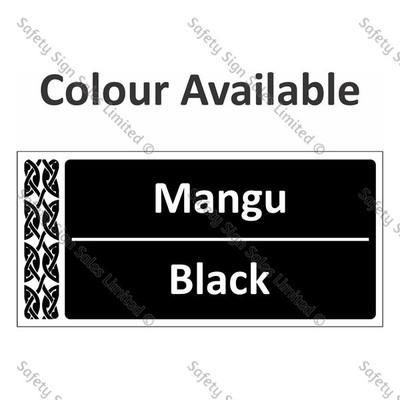 Te Reo Maori Signs - Colour Mangu - Black