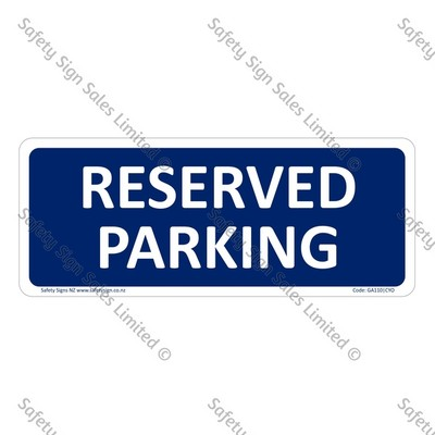 GA110|CYO - Reserved Parking Sign