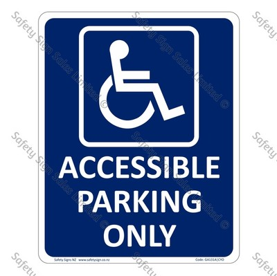 GA131A – Accessible Parking Only