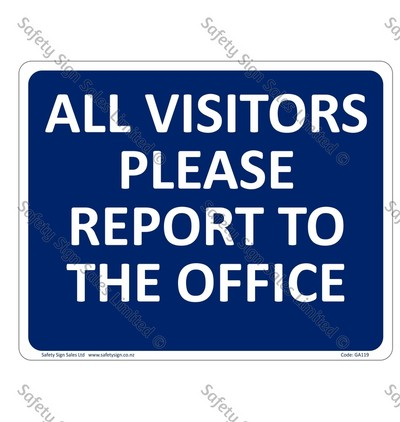 GA119 - All Visitors Report to the Office