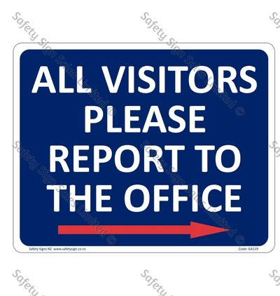 GA119A – All Visitors Report to the Office + Arrow Right