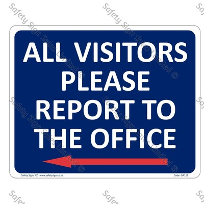 GA119B - All Visitors Report to the Office + Arrow Left