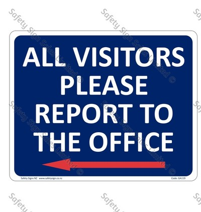 GA119B – All Visitors Report to the Office + Arrow Left