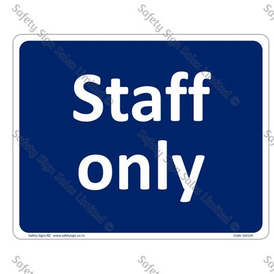 GA124 - Staff Only Sign