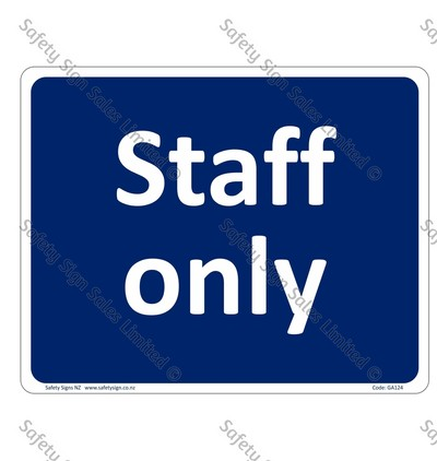 GA124 – Staff Only Sign