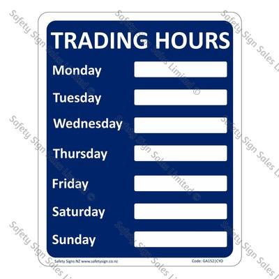 GA152|CYO - Trading Hours Sign