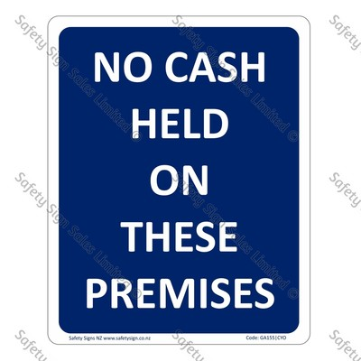 CYO|GA155 – No Cash Held on These Premises Sign