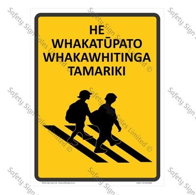 CYO|MCS08A - He Whakatūpato. Whakawhitinga Tamariki Sign