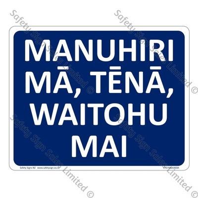 CYO|MGA303A - Manuhiri mā, tēnā, waitohu mai Sign