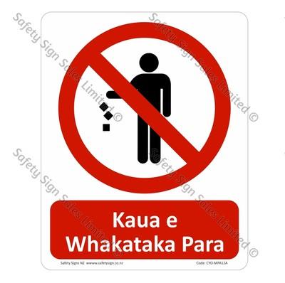 CYO|MPA12A - Kaua e Whakataka Para Sign