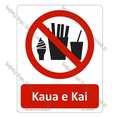 CYO|MPA19A - Kaua e Kai Sign