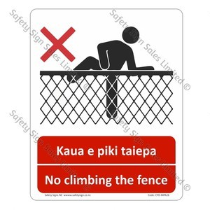 CYO|MPA26 - Do Not Climb The Fence Bilingual Sign