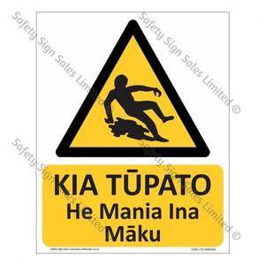 CYO-MW93SA Kia Tūpato. He Mania Ina Māku Sign